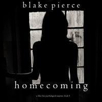 Homecoming - Blake Pierce