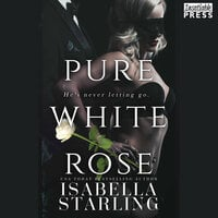 Pure White Rose - Isabella Starling