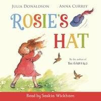 Rosie's Hat - Julia Donaldson