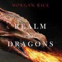 Realm of Dragons - Morgan Rice