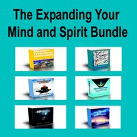 The Expanding Your Mind and Spirit Bundle - Martin K. Ettington