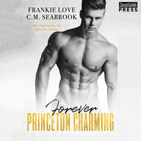 Forever Princeton Charming - Frankie Love, C.M. Seabrook