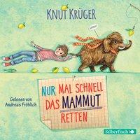 Nur mal schnell das Mammut retten - Knut Krüger