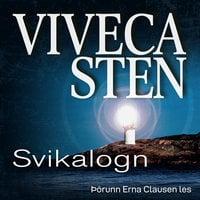 Svikalogn - Viveca Sten