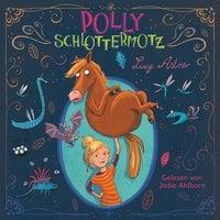 Polly Schlottermotz - Lucy Astner