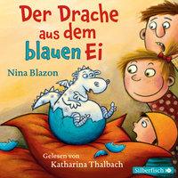 Der Drache aus dem blauen Ei - Nina Blazon