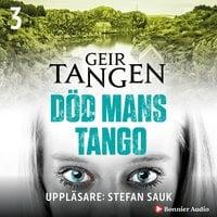 Död mans tango - Geir Tangen