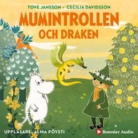 Mumintrollen och draken - Tove Jansson,Cecilia Davidsson