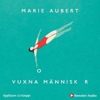 Vuxna människor - Marie Aubert