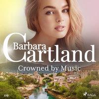 Crowned by Music - Barbara Cartland