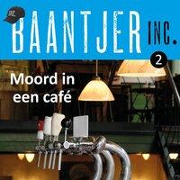 Moord in een café - Baantjer Baantjer Inc.
