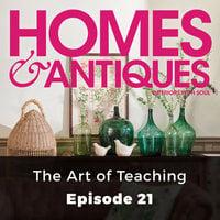 Homes & Antiques: The Art of Teaching - Rosanna Morris