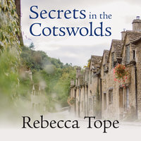 Secrets in the Cotswolds - Rebecca Tope