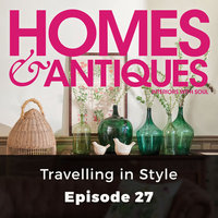 Homes & Antiques: Travelling in Style - Ellie Tennant