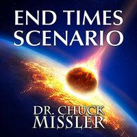 The End Times Scenario - Chuck Missler