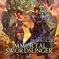 Immortal Swordslinger 3 - Dante King