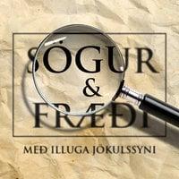 Sögur og fræði: 01 – Leitin að klaustrunum: Steinunn Kristjánsdóttir - Illugi Jökulsson