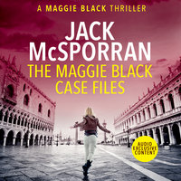 The Maggie Black Case Files - Jack McSporran