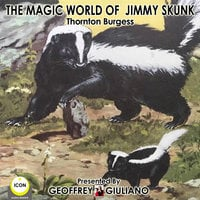 The Magic World Of Jimmy Skunk - Thornton Burgess