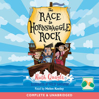 The Race to Hornswaggle Rock - Ruth Quayle