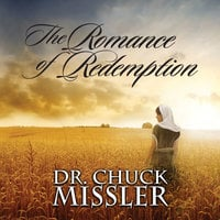 The Romance of Redemption - Chuck Missler