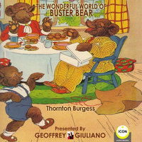 The Wonderful World Of Buster Bear - Thornton Burgess