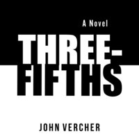 Three-Fifths - John Vercher