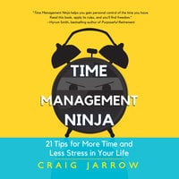 Time Management Ninja - Craig Jarrow