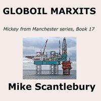 Globoil Marxits - Mike Scantlebury