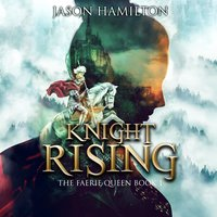 Knight Rising - Jason Hamilton