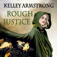 Rough Justice - Kelley Armstrong