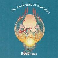 The Awakening of Kundalini - Gopi Krishna