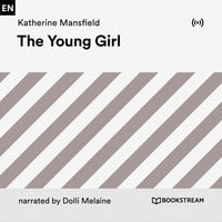 The Young Girl - Katherine Mansfield