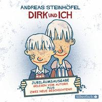 Dirk und ich - Andreas Steinhöfel