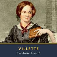 Villette - Charlotte Brontë