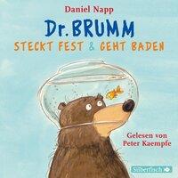 Dr. Brumm steckt fest / Dr. Brumm geht baden - Daniel Napp