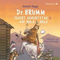 Dr. Brumm feiert Geburtstag / Dr. Brumm auf Hula Hula - Daniel Napp