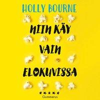 Niin käy vain elokuvissa - Holly Bourne