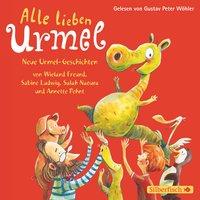 Alle lieben Urmel - Sabine Ludwig, Salah Naoura, Annette Pehnt, Freund Wieland