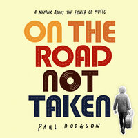 On The Road Not Taken - Paul Dodgson