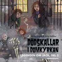 Legenden om Jack 2 - Dödskallar i domkyrkan - Martin Olczak
