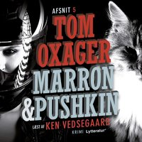 Marron & Pushkin 5: Over grænsen - Tom Oxager