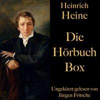 Heinrich Heine: Die Hörbuch Box - Heinrich Heine