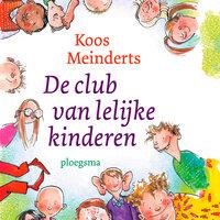 De club van lelijke kinderen - Koos Meinderts