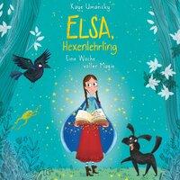 Elsa, Hexenlehrling: Eine Woche voller Magie - Kaye Umansky