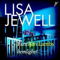 Familjen Lambs hemlighet - Lisa Jewell