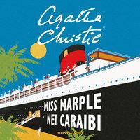 Miss Marple nei Caraibi - Agatha Christie