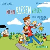 Wenn Riesen reisen - Ralph Caspers