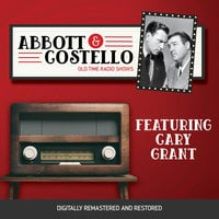 Abbott and Costello: Featuring Cary Grant - John Grant