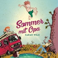 Sommer mit Opa - Sarah Welk